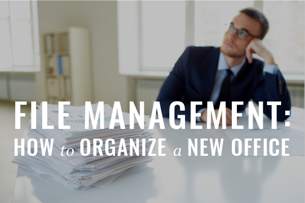 A New Office: How Should You Organize Your Case Files?