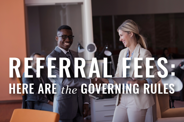 Referral Fees Rules