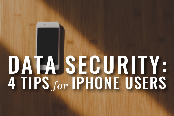Data Protection On The Go: Security Tips For IPhone Users