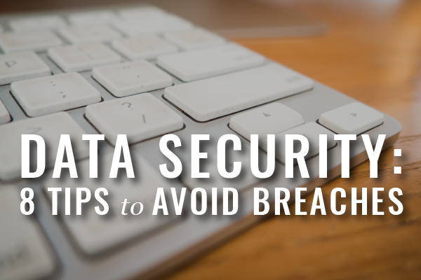 Secure Your Data: Part 2, Top Digital Data Security Tips