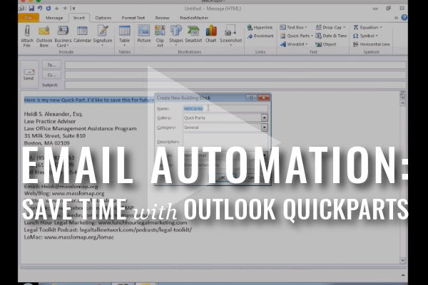 Automate Your Practice With Microsoft Outlook Quickparts [Video]