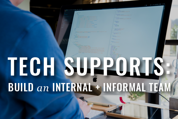 Techno Dabble: How To Build An Informal, Internal Support Network