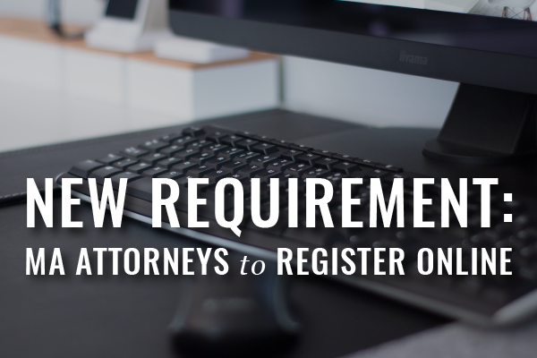 New Requirement For Massachusetts Attorneys