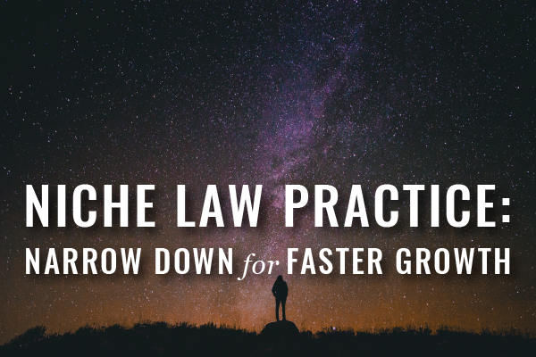 The Expertise Effect: How To Grow With A Niche Law Practice