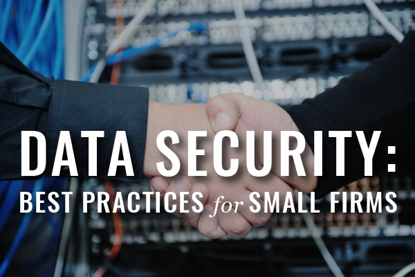 Data Security For Small Law Firms