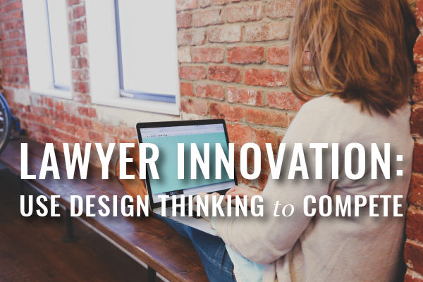 Innovate Your Law Practice
