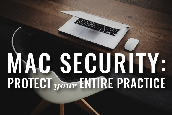 Security For Macs In Law Practice