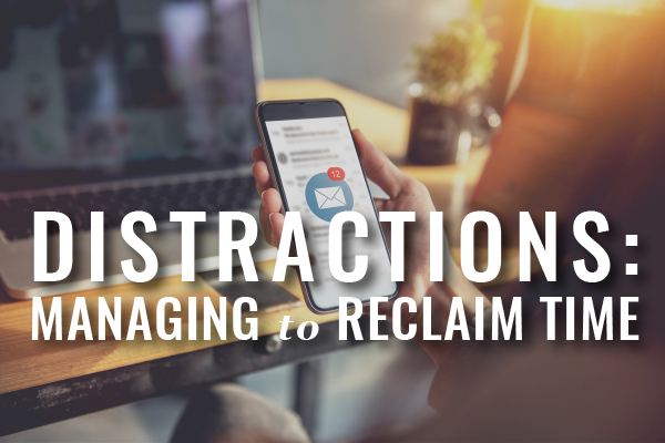 Distraction Management For Busy Lawyers
