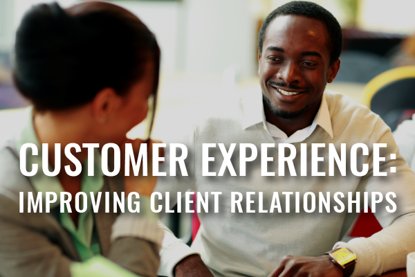 Improving Client Relationships