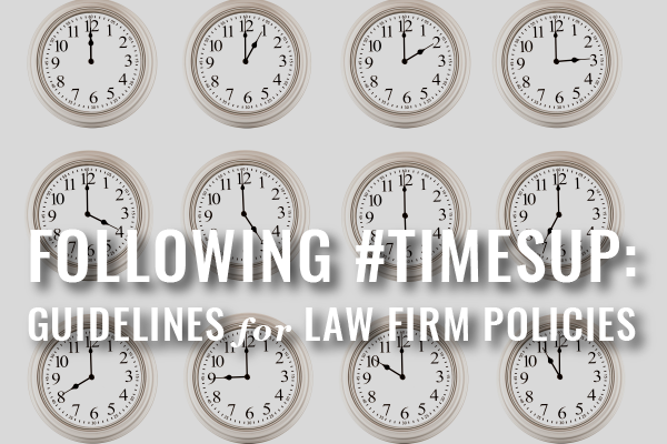 Sexual Harassment Policy Guidelines For Law Firms