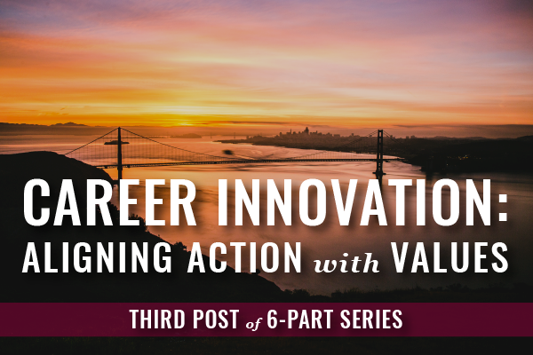 Aligning Values With Action For Career As Lawyer