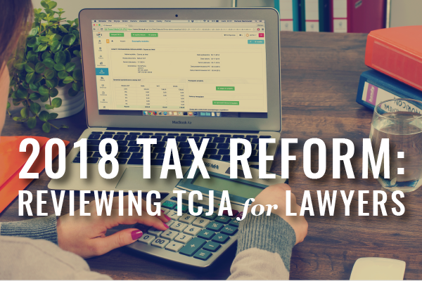 Tax Reform 2017 For Lawyers