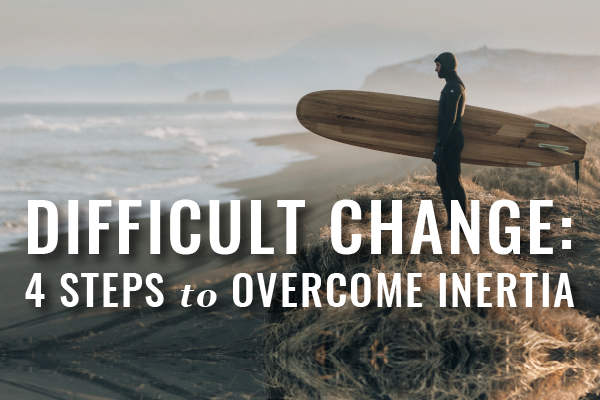 4 Steps For Lawyers To Change When Changing Is Hard
