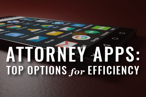 Top Mobile Apps For Lawyers