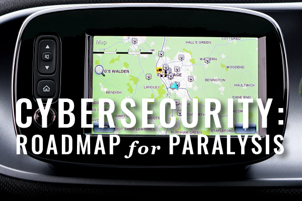 A Roadmap For Lawyers With Cybersecurity Paralysis [Guest Post]