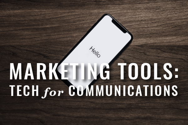 Tech Tools For Law Practice Marketing Communications [Webinar]